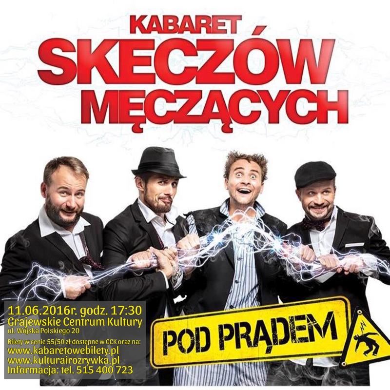 11.06.2016 Kabaret Skeczów Męczących - plakat media